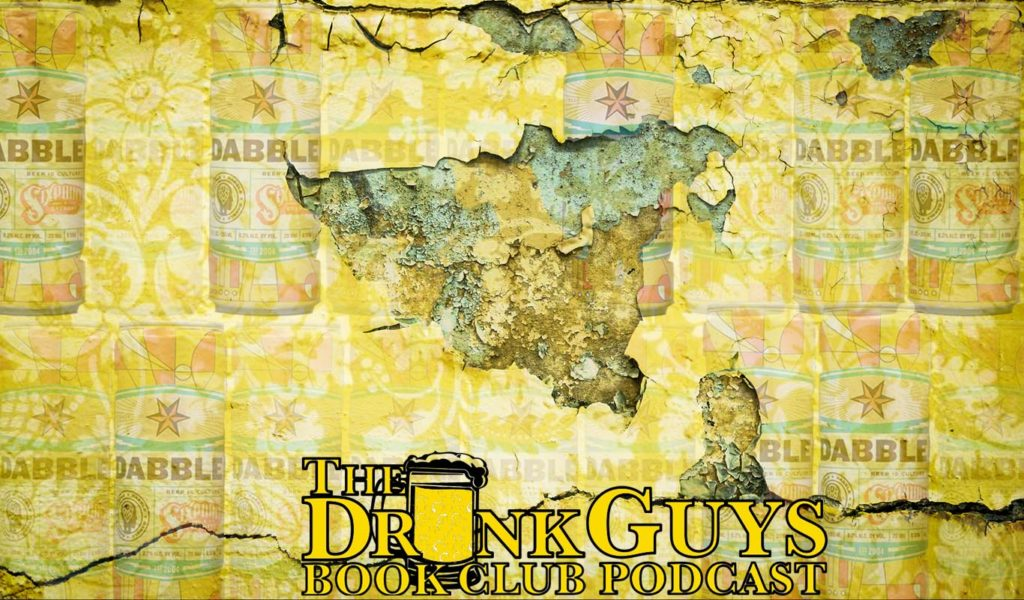 ... a different short story for each day in the month of May, aka Short Story Month, the Drunk Guys read The Yellow Wallpaper by Charlotte Perkins Gilman.